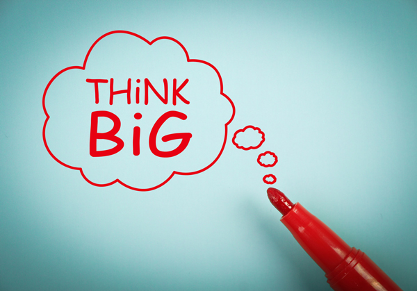 5 Ways To Think, Act and Lead Big