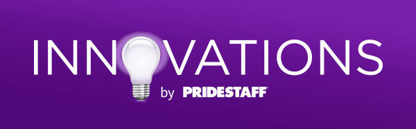 INNOVATIONS by PrideStaff