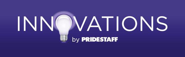 INNOVATIONS by PrideStaff