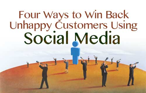 Four Ways to Win Back Unhappy Customers (Or Job Candidates) Using Social Media