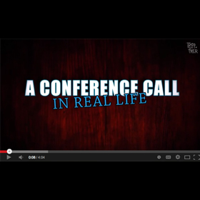 Conference Calls in Real Life