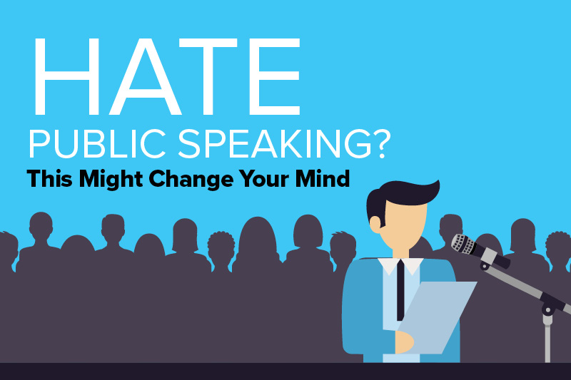 Hate Public Speaking? This Might Change Your Mind
