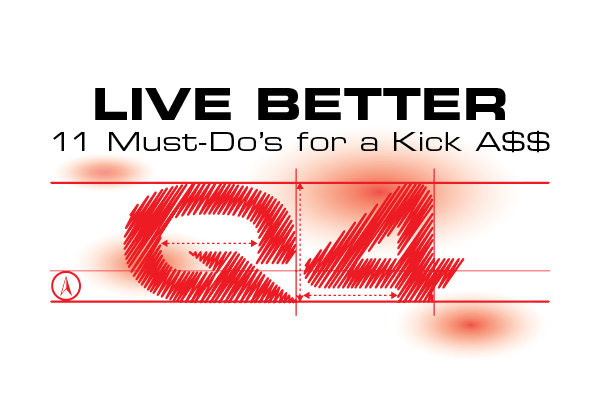 Live Better: 11 Must-Do's for a Kick A$$ Q4