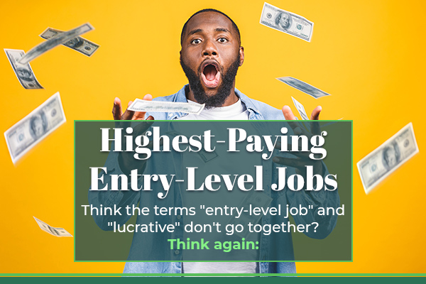 Highest-Paying Entry-Level Jobs