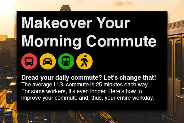 Makeover Your Morning Commute