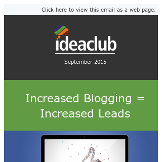 The Idea Club: Increasing Blogging to Increase Leads