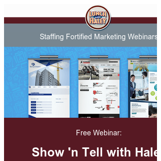 Show 'n Tell: See Our Newest Staffing Websites